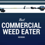 Best Commercial Weed Eater Reviews