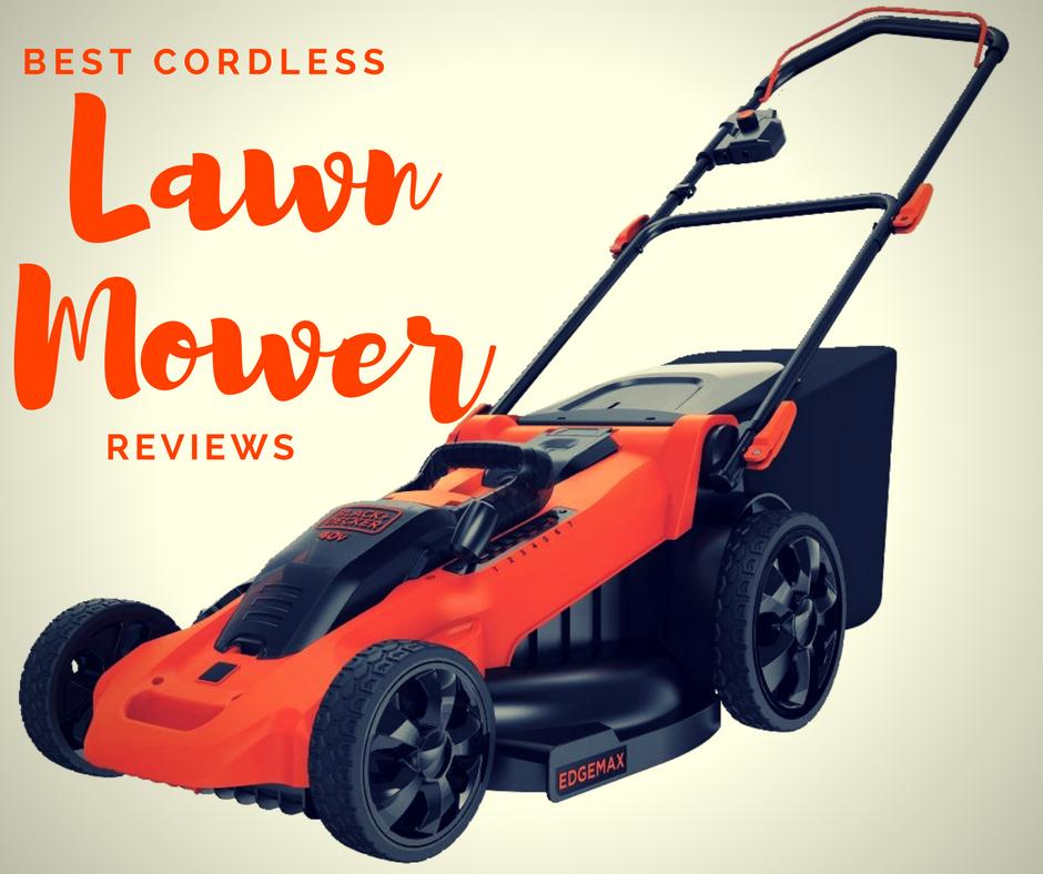 Best Cordless Lawn Mower Reviews Loyalgardener