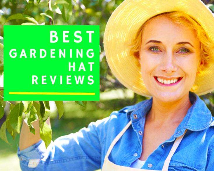 Best Gardening Hat Reviews