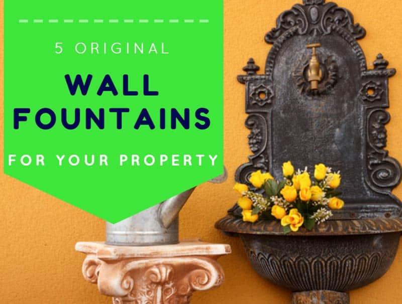 5 original wall fountains property
