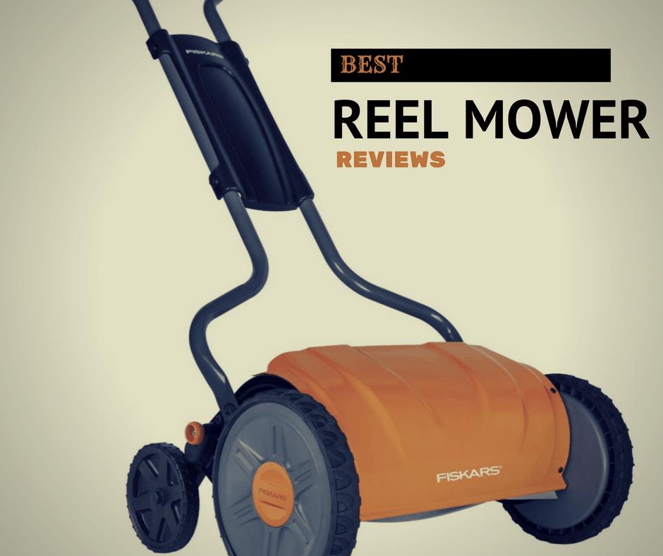 Best Reel Mower Reviews