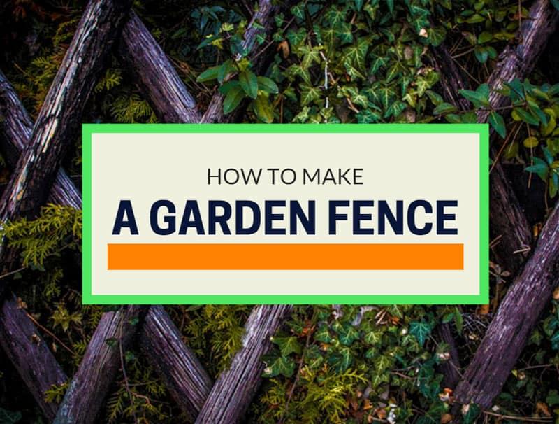 How to make a garden fence