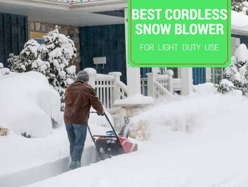 best cordless snow blower reviews