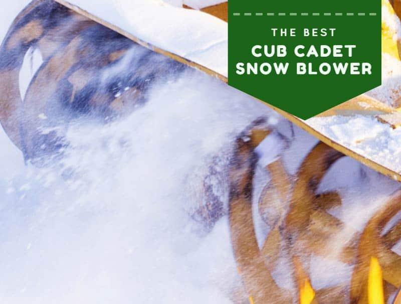 best cub cadet snow blower reviews