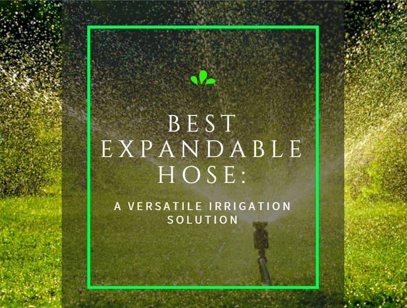 best expandable hose reviews 1