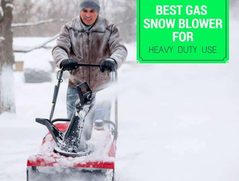 best gas snow blower reviews