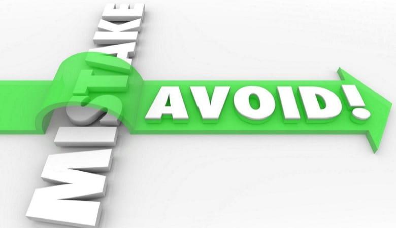 Things You Must Avoid